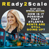S2 EP 143: *Special Edition* How Is It Possible That Atlanta Rents Are Still Going Up?