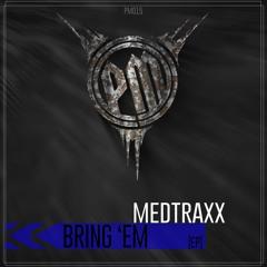 General Guyble - Bring  'Em (Medtraxx Remix)