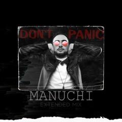 Manuchi- Don't panic (Extended mix)
