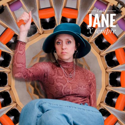 LADY JANE X sempre