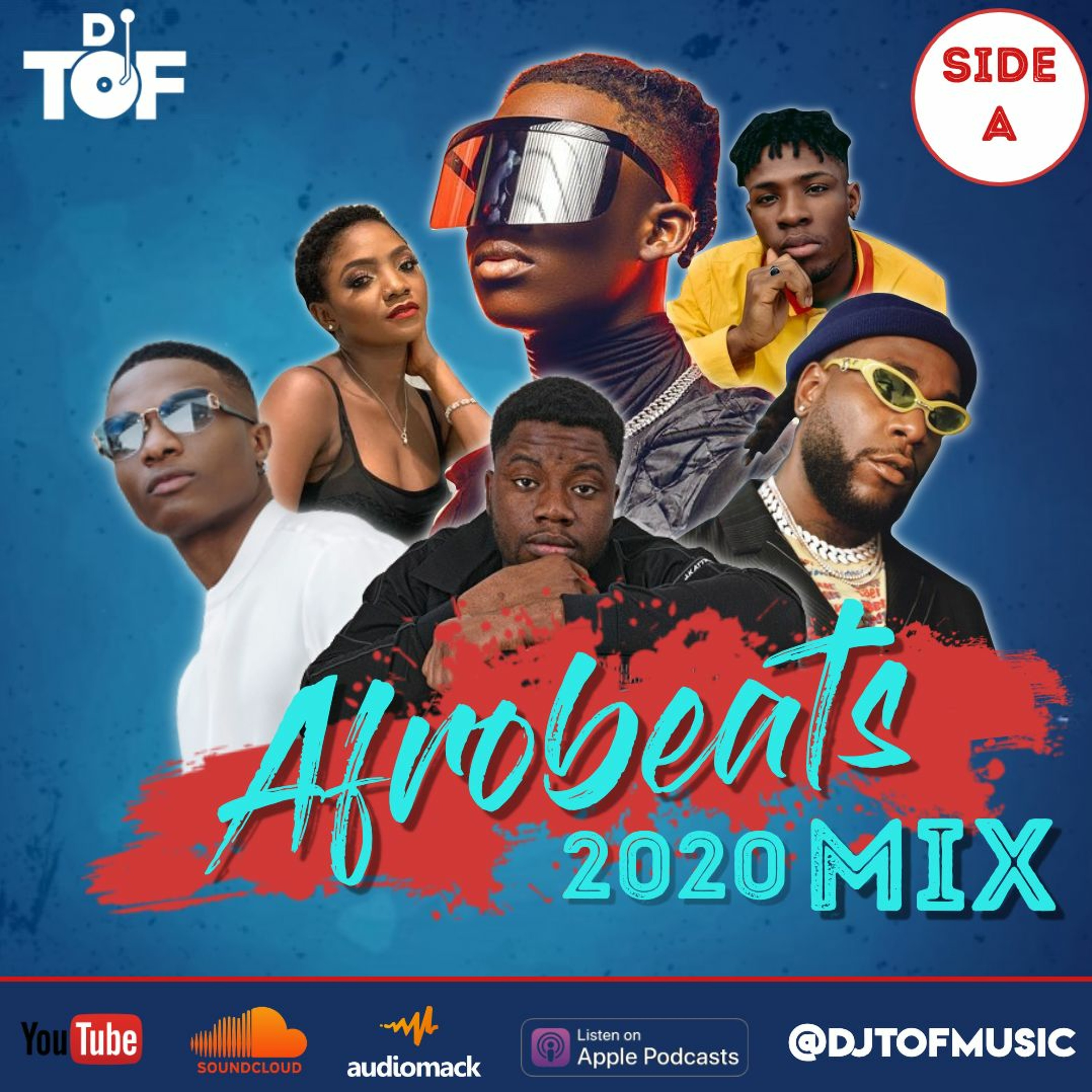 2020 Afrobeats Mix 2 - SIDE A