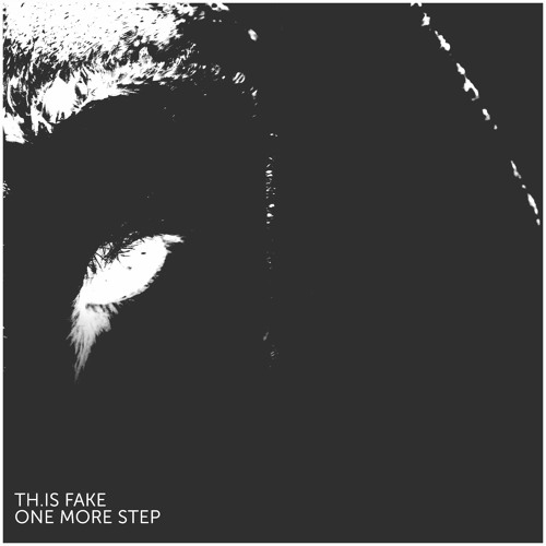 Th.is Fake - One More Step