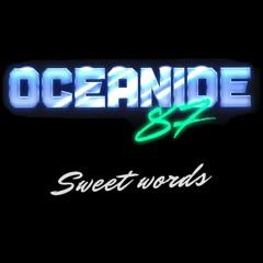 Oceanide - Sweet Words