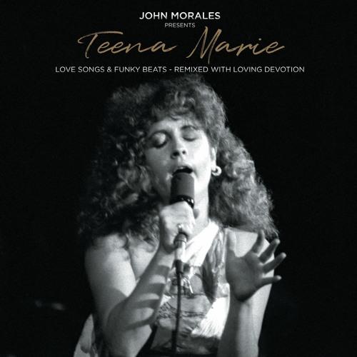 John Morales Presents Teena Marie – Love Songs & Funky Beats (Album Sampler)