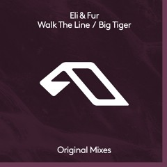 Eli & Fur - Walk The Line