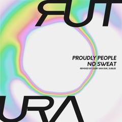 Premiere : Proudly People - Latitude Zero [FUTURA002]