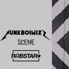 SCENE (FEAT. ROBSTAR)