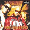 Money, Power & Respect (feat. DMX & Lil' Kim)
