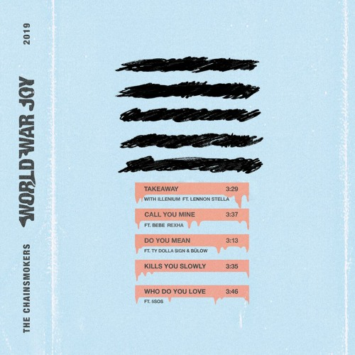 The Chainsmokers & ILLENIUM feat. Lennon Stella - Takeaway