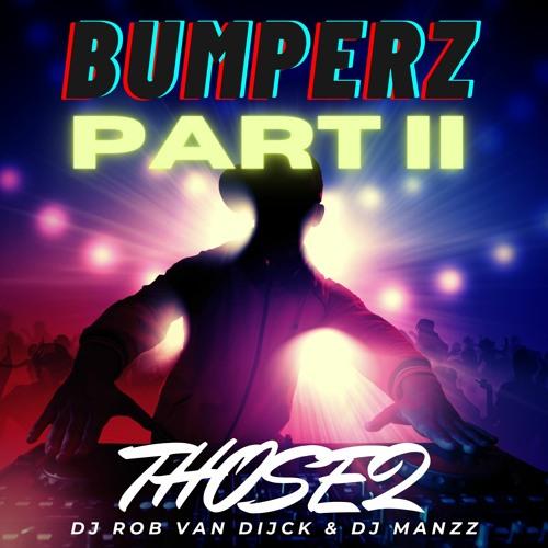 Those2 - Bumperz Part 2 Mixtape ( Moombahton )