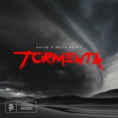 Kayzo x Delta Heavy - Tormenta