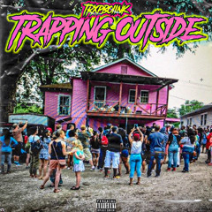 TRXPBOIINK.TRAPPING OUTSIDE.mp3