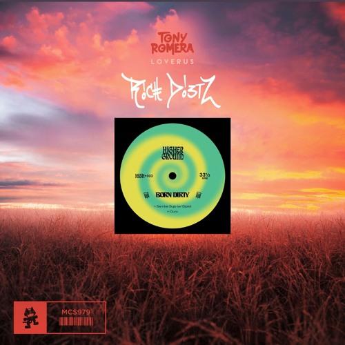 Tony Romera X Born Dirty & Diplo - Loverus Samba Sujo (Rich DietZ Treat)