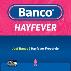 Hayfever Freestyle