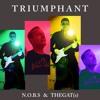 Triumphant | TheGat(s) & N.o.b.S.