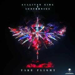 Sullivan King x Subtronics - Take Flight