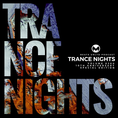 260 Trance Nights Volume 0260 | 10th Anniversary Special Edition