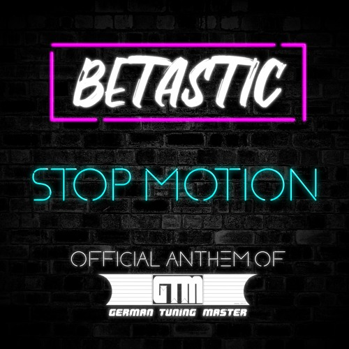 Stop Motion [Official Anthem of German Tuning Master] Image