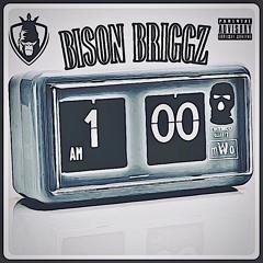 ''1AM''  Bison Briggz  (2021) Tali & No Loose Chat Diss