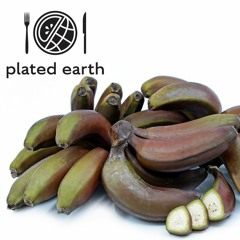Episode 118 - Food Fable: Red Bananas