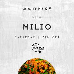 Milio - When We Dip Radio #195 [22.05.21]