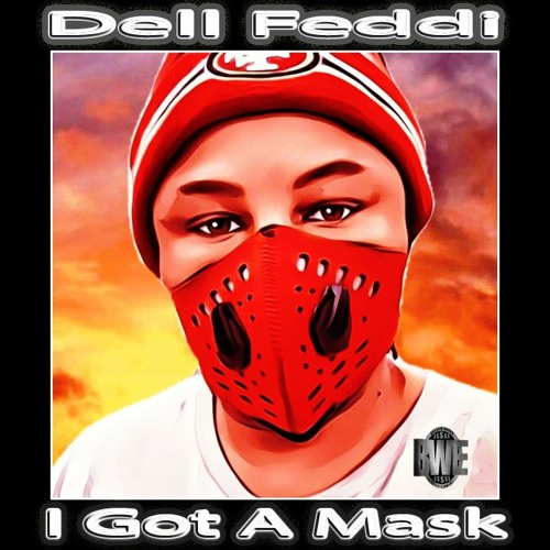 I Got A Mask
