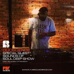 Sounds of Soul Deep Show - Duoscience Guest Mix - May 2021