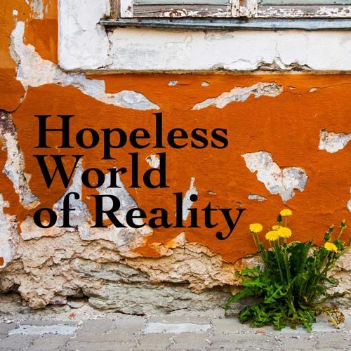 Enactment of hope and realities (Ep, 7)