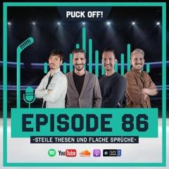 Puck Off! Episode 86 - Steile Thesen & flache Sprüche
