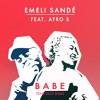 Babe (Team Salut Remix) [feat. Afro B]