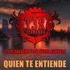 Quien Te Entiende (feat. Jr Salazar Y Su Nueva Eskuela)