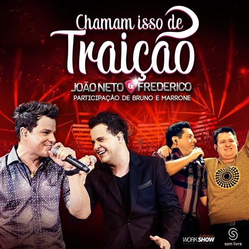 Chamam Isso de Traição feat Bruno & Marrone