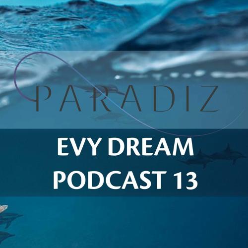 Paradiz Podcast 13 Mixed By Evy Dream