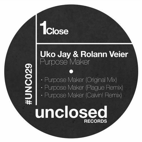 Uko Jay & Rolann Veiwer - Purpose Maker (Plague Remix)