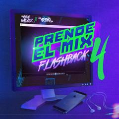 Dj Raul Galvez x Dj Vcent - Prende El Mix 4 (Flash Back)
