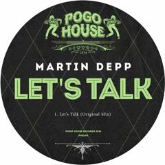 MARTIN DEPP - Let's Talk (Original Mix) PHR295 ll POGO HOUSE