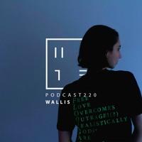 Wallis - HATE Podcast 220