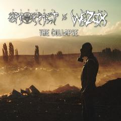 Pseudo Prophet x WEZOX - The Collapse