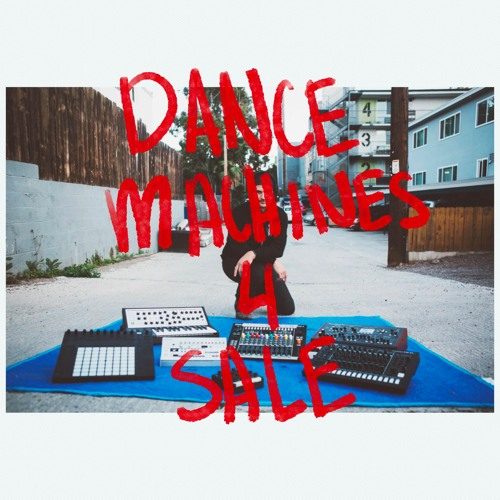 Dance Machines 4 Sale (Live)