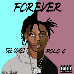 Forever (feat. Polo G)