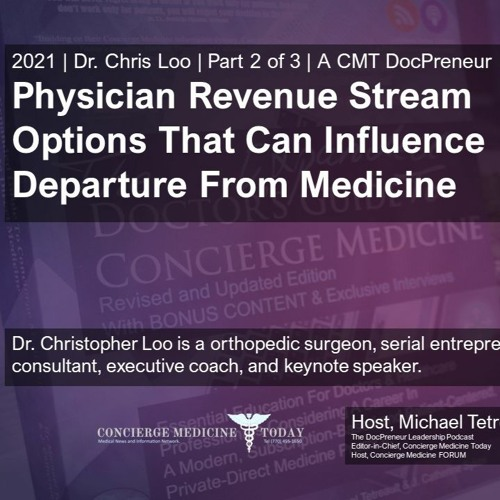Ep 353 | Part 2  Exploring Income Stream Options For Doctors Outside the Exam Room