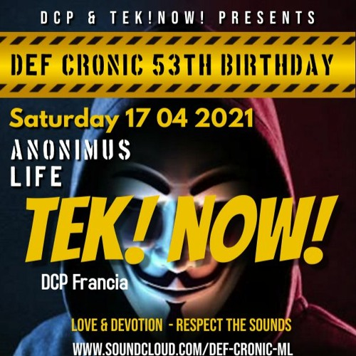 Tek! Now! @ Anonimus Life - Def's 53th Birthday bash ( Pure & Melodic Techno )