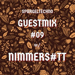 Spargeltechno Guestmix #09 w/ Nimmers#tt