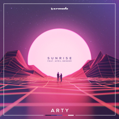 ARTY feat. April Bender - Sunrise [OUT NOW]