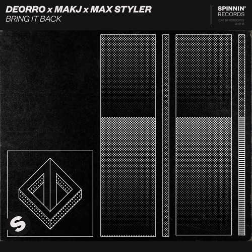 Deorro x MAKJ x Max Styler - Bring It Back