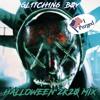 GL1TCH1N6 B0Y [Halloween 2k20 Mix]