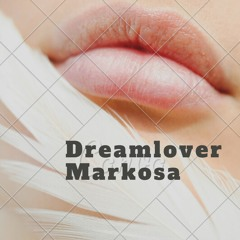 Dreamlover ft Mariah Carey - Markosa - Club Mix