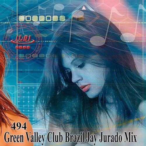 Green Valley Club Brazil Jay Jurado Mix JJdDJ 494