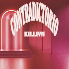 Killian - Contradictorio (Prod by Mors & Killian)