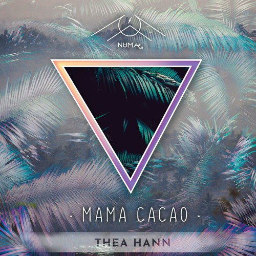 NM 021 THEA HANN - MAMA CACAO EP
